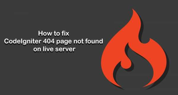 How to fix 404 page not found error in CodeIgniter